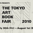 THE TOKYO ART BOOKFAIR 2010